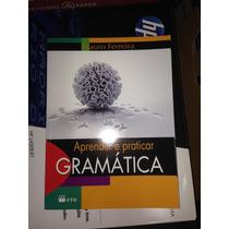 Aprender E Praticar Gramática - (ed. Reformulada) 2014