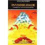 Invisibilidade: O Dominio Da Arte De Desaparecer