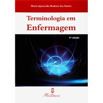 Dicionário De Terminologia Em Enfermagem - Frete Único 5,90