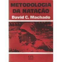 Metodologia Da Natação - David C. Machado E.p.u.