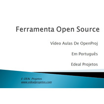 Ebook - Openproj + Videos Mp4