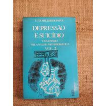 Livro Depressão E Suicídio - Luiz Miller De Paiva