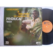 Lp - Pinduca /carimbó Sirimbó Vol. 3 / Amc / 1974