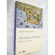 Evaldo Cabral De Mello - Um Imenso Portugal - Raro