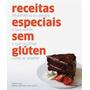 Receitas Especiais Sem Gluten Livro Doença Celiaca