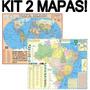 Kit 2 Mapas Mundi + Brasil Escolar 2014 - 120cm X 09cm