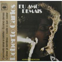 Roberto Carlos Compacto 7 Eu Amo Demais