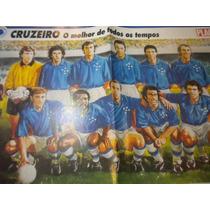 Poster Cruzeiro Melhor Time Todos Os Tempos Placar 42 X 27cm
