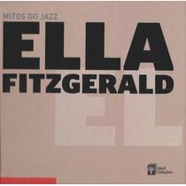 Cd Ella Fitzgerald Mitos Do Jazz Original