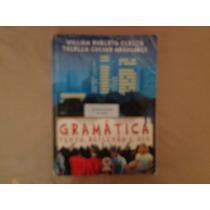 Gramática Texto, Reflexão E Uso -- 2ª Edição William R. Cere