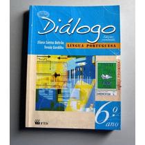 Diálogo - Língua Portuguesa - 6.o Ano - Beltrão - Gordilho