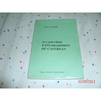 Livro O Caso Dos Exploradores De Cavernas Lon Fuller Ref.106