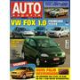 Auto Esporte Nº461 Vw Fox 1.0 Montana Strada Saveiro Courier