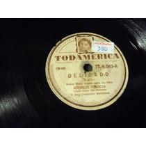 Disco 78 Rpm Ademilde Fonseca Delicado