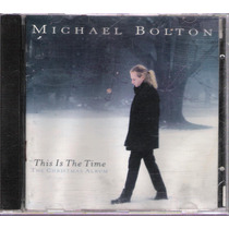 Cd Michael Bolton This Is The Time The Christmas Album