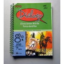 Diálogo - Língua Portuguesa - 8.o Ano - Beltrão - Gordilho