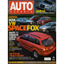 Auto Esporte Nº491 Spacefox Audi A3 F-250 4x4 Meriva 206 Sw