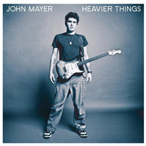 Cd John Mayer - Heavier Things (2003) * Lacrado * Original