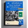 História Sociedade & Cidadania - 8.o Ano - A. Boulos Júnior
