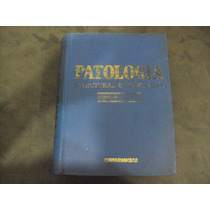 R/m - Livro - Patologia Estrutural E Funcional - Robbins