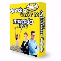 Como Vender Mercado Livre Ebook Curso Brinde Frete Grátis