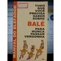 Livro: Dodd, Craig - Tudo Que Você Precisa Saber Sobre Balé