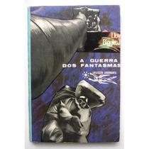 Livro Coleção Argonauta A Guerra Dos Fantasmas