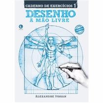 Livro Desenho Mão Livre Alexandre Jubran * Caderno Exercício