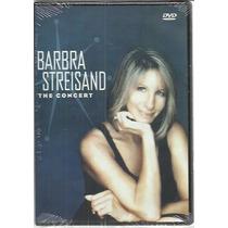 Dvd Barbra Streisand The Concert Novo Lacrado