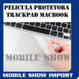 Pelicula Protetora Trackpad Touchpad Macbook Pro 15 New Novo