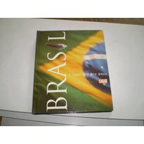 Livro Capa Dura 500 Anos Brasil Caras