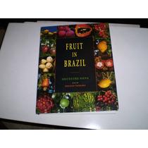 Livro Capa Dura Fruit In Brazil