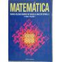Matemática - Volume 1 Maria Helena Soares De Souza E Walter