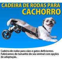 Cadeira De Rodas Para Cachorro Médio Somos Fabrica Em Sp