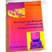 Livro Projetando Com Qualidade A Tecnologia