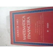 Matematica Financeira Clovis De Faro Ganhe O Dobro Na Compra