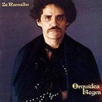 Cd Ze Ramalho Orquidea Negra