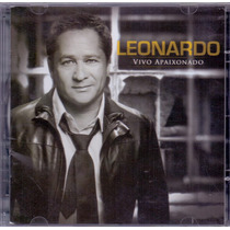 Cd Leonardo - Vivo Apaixonado - Novo***