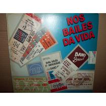 Lp Nos Bailes Da Vida 1991 Walter Queiroz, Don Beto, Ben Jor