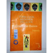 Livro Terra Dos Meninos Pelados - Novela Vol 3