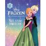 Frozen, Uma Aventura Congelante - Meu Livro Adesivos