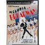 Dvd Lacrado Melodia Na Broadway Anita Page Charles King