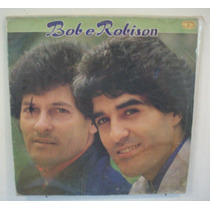 Vinil Lp Bob E Robison - Ano 1989