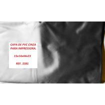 Capa 3381 Para Impressora, Fax E Outros, Em Pvc Cinza.