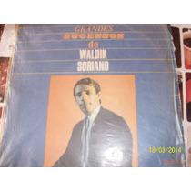 Lp Em Vinil Os Grandes Sucessos De Waldik Soriano. De 1967.