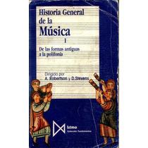 Historia General De La Musica 4 Volumes- Robertson