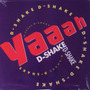 12 Single - D Shake - Yaah (importado) House Techno