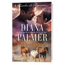 Coragem - Diana Palmer