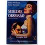 Dvd, Sublime Obsessão - Douglas Sirk, Rock Hudson-3