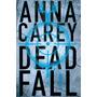A Caçada Deadfall Anna Carey